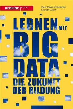 Lernen mit Big Data (eBook, PDF) - Mayer-Schönberger, Viktor; Cukier, Kenneth