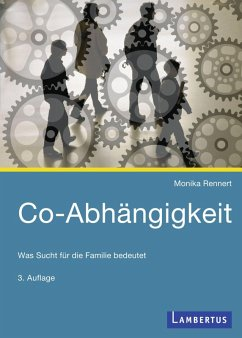 Co-Abhängigkeit (eBook, PDF) - Rennert, Monika