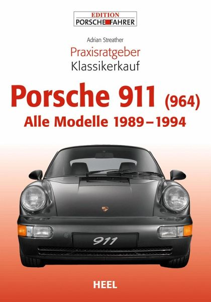 Praxisratgeber Klassikerkauf Porsche 911 (964) (eBook, ePUB) - Streather, Adrian