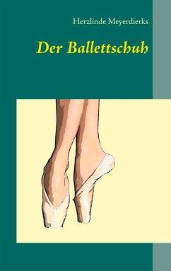 Der Ballettschuh (eBook, ePUB)