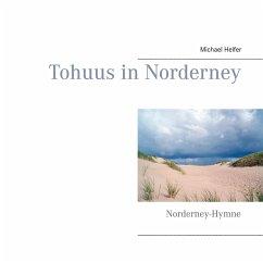 Tohuus in Norderney