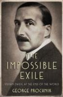 The Impossible Exile - Prochnik, George