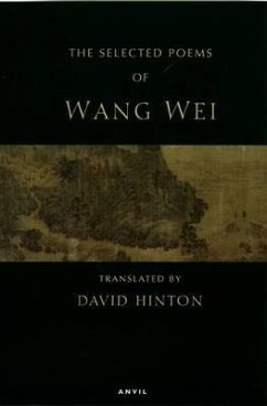 Selected Poems: Wang Wei - Wang Wei