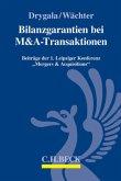 Bilanzgarantien bei M&A-Transaktionen