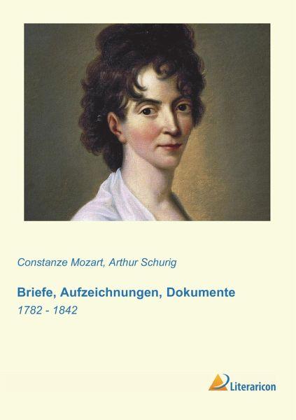 Briefe Von Mozart : Briefe aufzeichnungen dokumente von constanze mozart