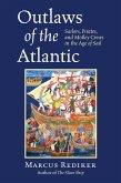 Outlaws of the Atlantic (eBook, ePUB)