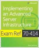 Exam Ref 70-414 Implementing an Advanced Server Infrastructure (MCSE) (eBook, ePUB)