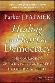 Healing the Heart of Democracy (eBook, PDF)