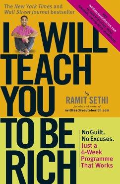 I Will Teach You To Be Rich (eBook, ePUB) - Sethi, Ramit