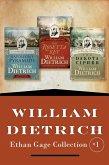 William Dietrich's Ethan Gage Collection #1 (eBook, ePUB)