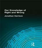 Our Knowledge of Right and Wrong (eBook, PDF)