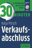 30 Minuten Verkaufsabschluss (eBook, ePUB)