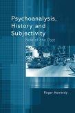 Psychoanalysis, History and Subjectivity (eBook, ePUB)