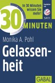 30 Minuten Gelassenheit (eBook, ePUB)