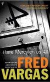 Have Mercy on Us All (eBook, ePUB)