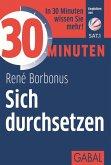30 Minuten Sich durchsetzen (eBook, ePUB)