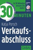 30 Minuten Verkaufsabschluss (eBook, PDF)