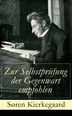 Zur Selbstprüfung der Gegenwart empfohlen (eBook, ePUB)