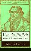 Von der Freiheit eines Christenmenschen (eBook, ePUB)