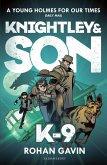 K-9 (Knightley and Son 2) (eBook, ePUB)