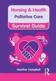 Nursing & Health Survival Guide: Palliative Care (eBook, PDF)