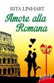 Amore alla romana (eBook, ePUB)