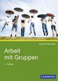 Arbeit mit Gruppen (eBook, PDF)