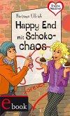 Freche Mädchen - freche Bücher!: Happy End mit Schokochaos (eBook, ePUB)