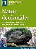 Naturdenkmäler in Bayern (eBook, ePUB)