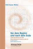 Vor dem Beginn und nach dem Ende (eBook, ePUB)