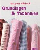 Das große Nähbuch - Grundlagen & Techniken (eBook, ePUB)