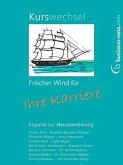 Kurswechsel: Frischer Wind für Ihre Karriere (eBook, ePUB)