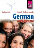 Reise Know-How German - word by word (Deutsch als Fremdsprache, englische Ausgabe)