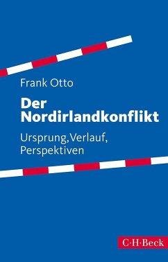 Der Nordirlandkonflikt - Otto, Frank