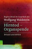Hirntod - Organspende (eBook, ePUB)