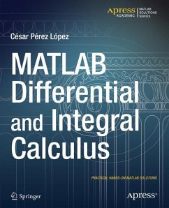 MATLAB Differential and Integral Calculus - Lopez, Cesar