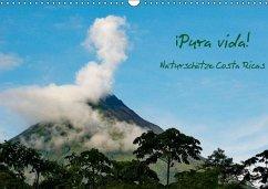 ¡Pura vida! Naturschätze Costa Ricas (Wandkalender immerwährend DIN A3 quer)