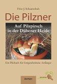 Die Pilzner (eBook, ePUB)