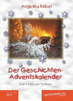 Der Geschichten-Adventskalender (eBook, ePUB) - Röbel, Angelika