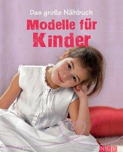 Das gro?e Nahbuch - Modelle fur Kinder