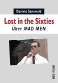 Lost in the Sixties (eBook, ePUB)