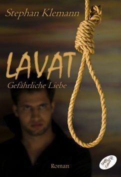 LAVAT (eBook, PDF) - Klemann, Stephan