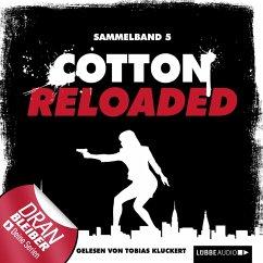 Cotton Reloaded, Sammelband 5: 3 Folgen in eine...