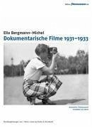 Ella Bergmann-Michel: Dokumentarische Filme 193...