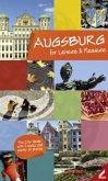 Augsburg - entdecken und genießen (Englisch)