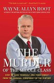 The Murder of the Middle Class (eBook, ePUB)