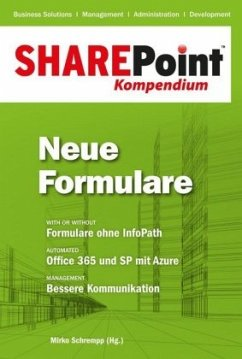 Neue Formulare / SharePoint Kompendium Bd.7