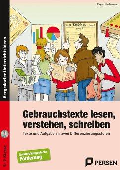 Gebrauchstexte lesen, verstehen, schreiben - Kirchmann, Jürgen