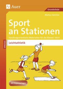 Sport an Stationen Spezial Leichtathletik 1-4 - Sommer, Markus