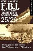 FBI Special Agent Owen Burke Folge 25/26 - Doppelband (eBook, ePUB)
